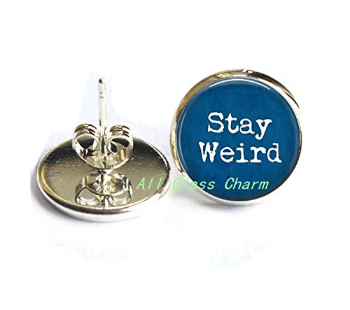 Stay Weird Stud Earrings - Funny Quote Jewelry - Freak Flag - Gift for Friend - Funny Birthday Gift,AS0283