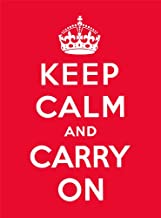 Keep Calm and Carry on: Good Advice for Hard Times