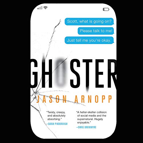Ghoster Audiobook By Jason Arnopp cover art