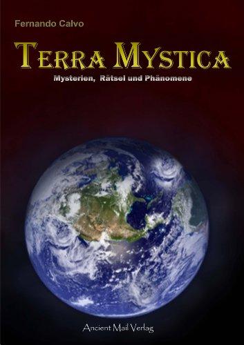 Terra Mystica: Mysterien, Rätsel und Phänomene (Ancient Booklet) (German Edition)