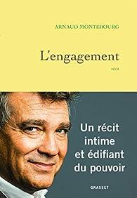 L'engagement par Arnaud Montebourg