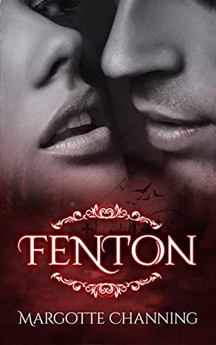 FENTON: Una historia romántica de vampiros en la época victoriana (Los Vampiros de Channing nº 5)