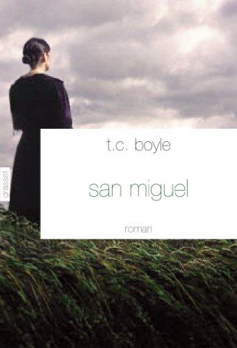 San Miguel : roman - traduit de l'anglais (Etats-Unis) par Bernard Turle (Littérature Etrangère) (French Edition)