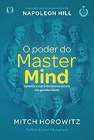 O poder do MasterMind: Aprenda a usar a ferramenta secreta dos grandes líderes