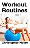 Workout Routines: How to workout at home (English Edition)