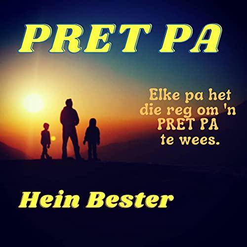 Download Pret Pa [Afrikaans Edition]: Elke Pa Het Die Reg Om 'n Pret Pa Te Wees [Every Dad Has the Right to audio book