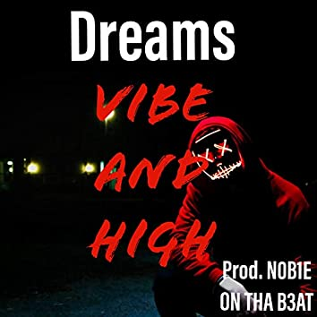 Vibe and High