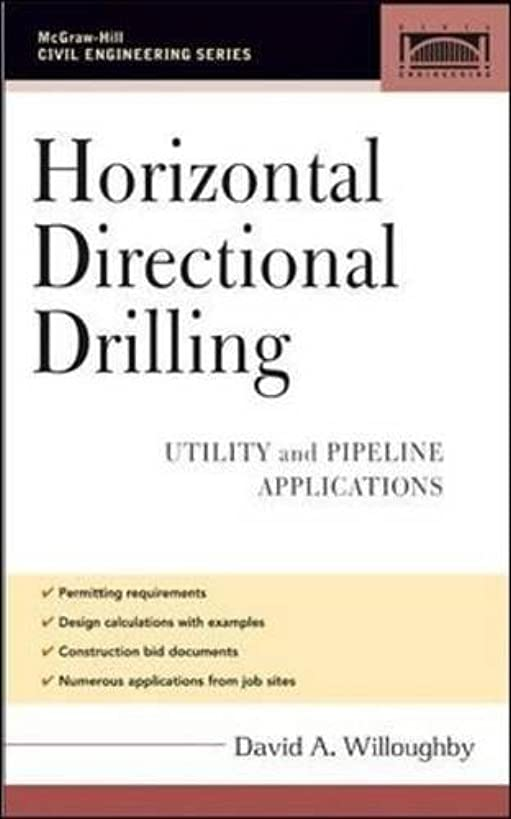 Horizontal Directional Drilling (HDD): Utility and Pipeline Applications (Civil Engineering)