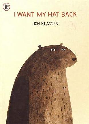 I Want My Hat Back by Jon Klassen(2012-09-03)