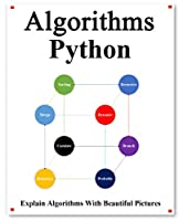 Algorithms Python: Explains Algorithms with Beautiful Pictures Learn it Easy Better and Well Front Cover