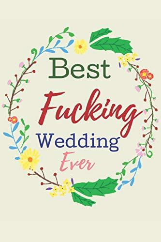 Best Fucking Wedding Ever! (Wedding Planner).: Wedding Planner; Worksheets, Etiquette, Timelines, Guest Book, Budget Planning Workbook. Engagement ... On the Go Travel Size/ Small Budget.