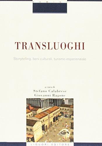 Transluoghi. Storytelling, beni culturali, turismo esperenziale