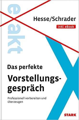 STARK Hesse/Schrader: EXAKT - Das perfekte Vorstellungsgespräch + eBook
