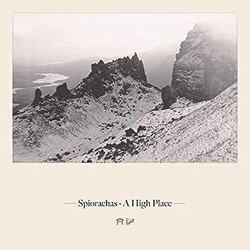 Spiorachas - A High Place