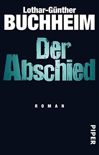Der Abschied: Roman