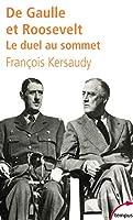 De Gaulle et Roosevelt: Le duel au sommet 2262020280 Book Cover