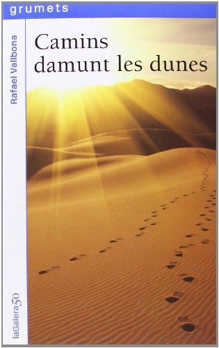 Camins Damunt Les Dunes: 216 (Grumets)