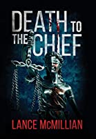 Death to the Chief