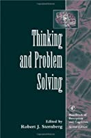 Thinking and Problem Solving (Volume 2) (Handbook Of Perception And Cognition, Volume 2)