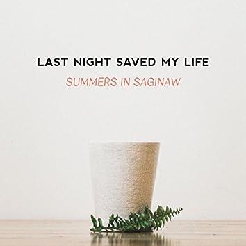 Summers in Saginaw