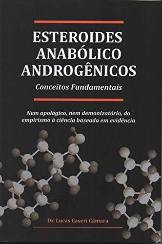 Livro - Esteroides Anabólico Androgênicos Conceitos Fundamentais
