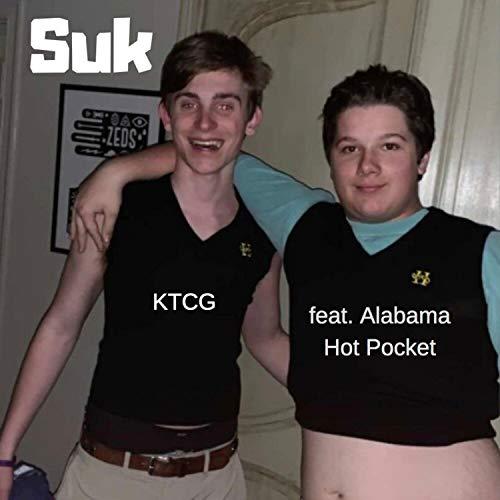 Suk (feat. Alabama Hot Pocket) [Explicit]