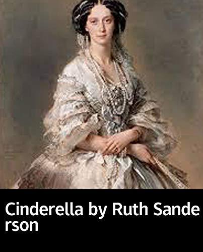 Cinderella by Ruth Sanderson: Children's books and magazines (English Edition)