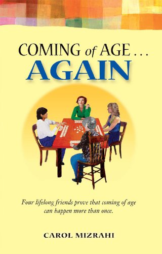 Book: Coming of Age ... AGAIN by Carol B Mizrahi