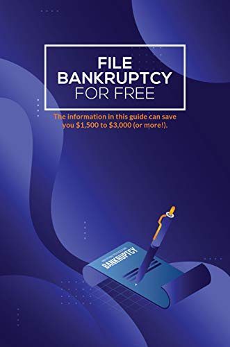 File Bankruptcy for Free (English Edition)