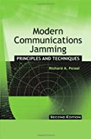 Modern Communications Jamming Principles and Techniques (Artech House Intelligence and Information Operations)