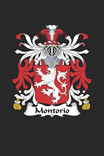 Montorio: Montorio Coat of Arms and Family Crest Notebook Journal (6 x 9 - 100 pages)