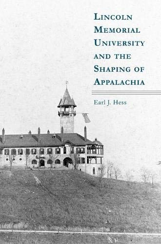 Hess, E:  Lincoln Memorial University and the Shaping of App