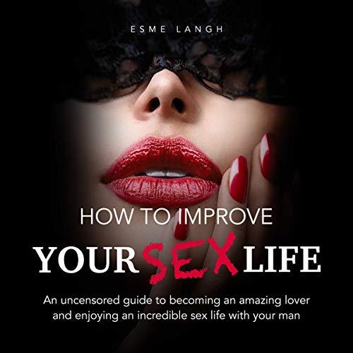 How to Improve Your Sex Life Titelbild