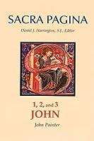 1, 2, And 3 John (Sacra Pagina Series)