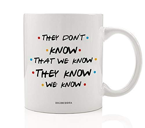 NA They Don 't Know We Know Taza de café Idea de...