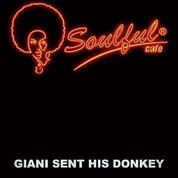 Giani Sent His Donkey