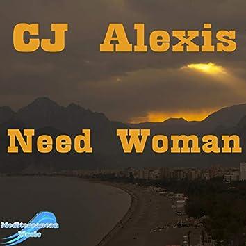 Need Woman