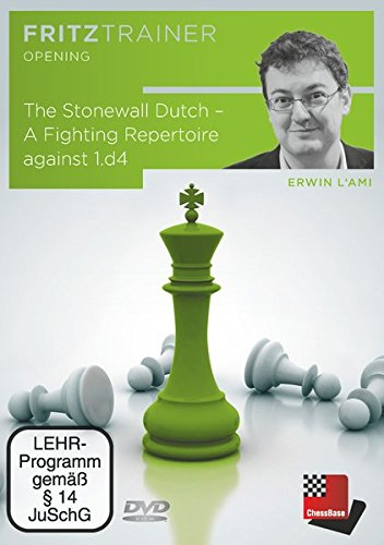 Erwin l'Ami: The Stonewall Dutch – A Fighting Repertoire against 1.d4