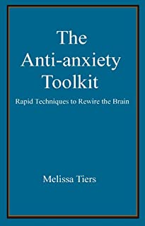 The Anti-Anxiety Toolkit