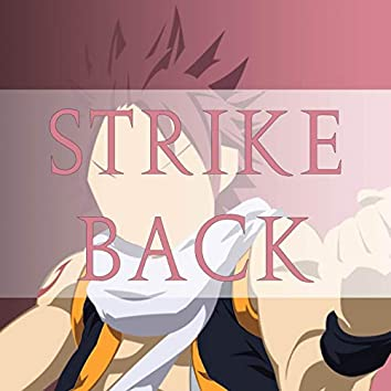 """Strike Back (From """"Fairy Tail"""")"""