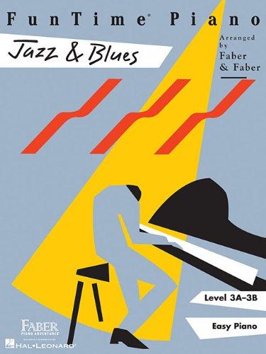 FunTime Piano - Jazz & Blues -Piano-: Songbook für Klavier: Level 3a-3b