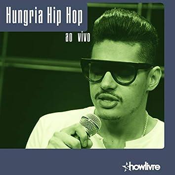 Hungria Hip Hop no Estúdio Showlivre (Ao Vivo)
