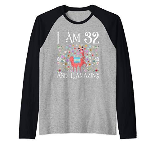 I am 32 Years Old and Llamazing Llama Happy 32nd Birthday Maglia con Maniche Raglan
