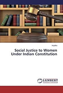 Social Justice to Women Under Indian Constitution