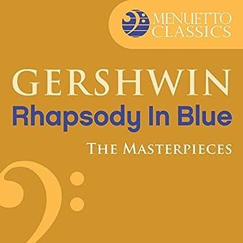 The Masterpieces - Gershwin: Rhapsody in Blue