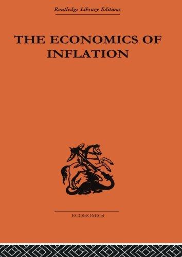 Compare Textbook Prices for The Economics of Inflation Monetary Economics 1 Edition ISBN 9780415434621 by Bresciani-Turroni, Constantino
