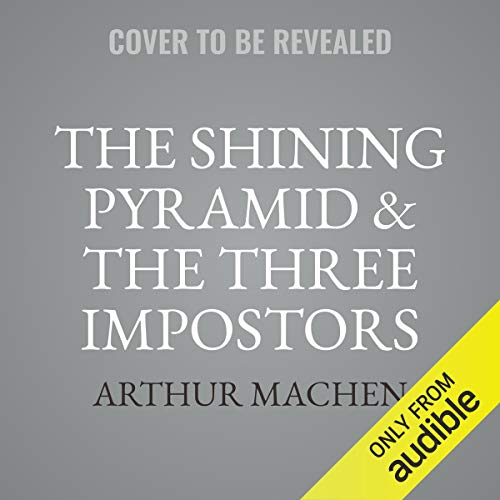 The Shining Pyramid & The Three Impostors cover art
