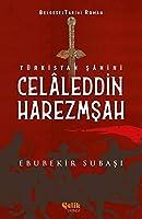 Türkistan Sahini Celaleddin Harezmsah