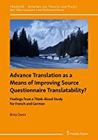 Advance Translation as a Means of Improving Source Questionnaire Translatability?: Findings from a Think-Aloud Study for French and German