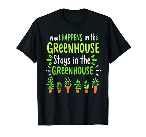 Lo que sucede en el invernadero Divertido Jardinero Regalo Jardinero Camiseta